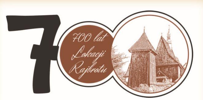 Jubileusz 700 – lecia lokacji Rajbrotu